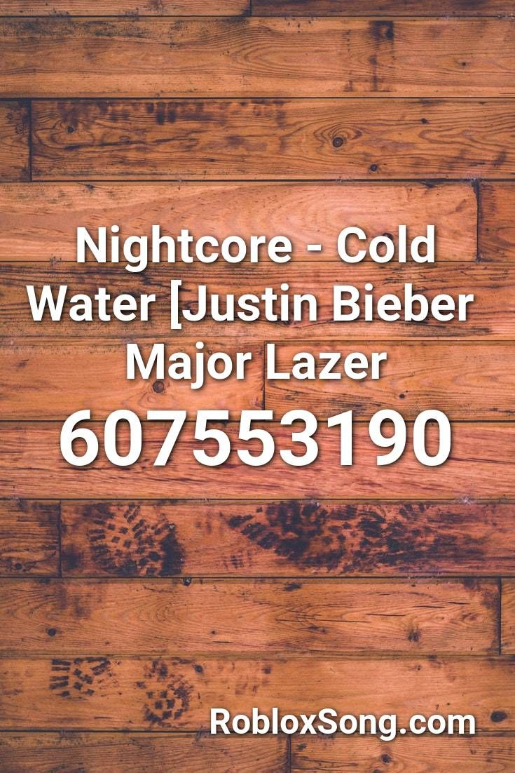 justin bieber cold water roblox id