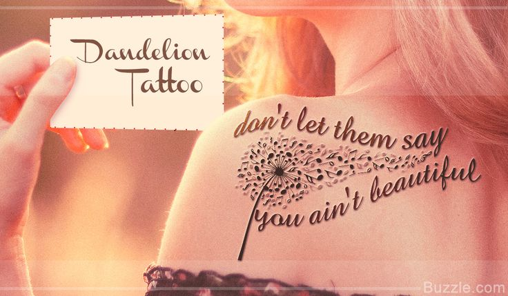 Dandelion tattoos are quite popular among women, with creative and out-of-the-box designs and colors to choose from. Buzzle gives you 9 beautiful dandelion tattoo designs along with wonderful quotes that you can add to them.