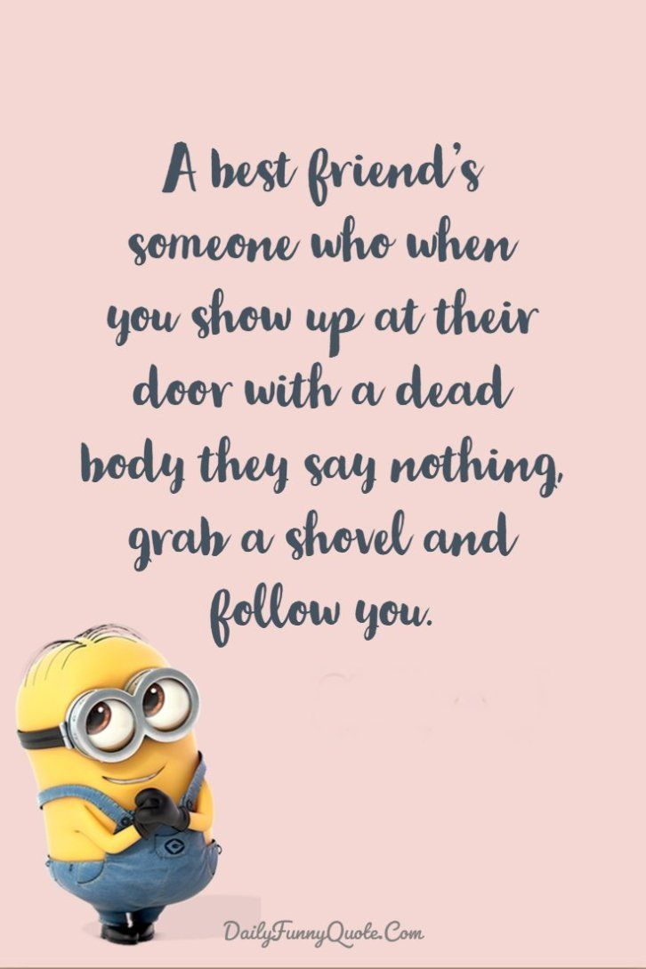 Minions Quotes 40 Funny Quotes Minions And Short Funny Words 38 Funny Images With Quotes Birthday Quotes For Best Friend Funny Minion Quotes
