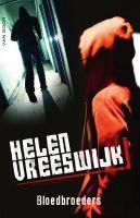 Mijn recensie over Helen Vreeswijk - Bloedbroeders | http://www.ikvindlezenleuk.nl/2015/09/helen-vreeswijk-bloedbroeders/
