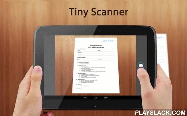 Tiny Scanner : Scan Doc To PDF  Android App - playslack.com , Tiny Scanner - A little scanner app that turns android device into a portable document scanner and scan everything as images or PDFs.With this scanner app you can scan documents, photos, receipts, reports, or just about anything. This scanner app is lightning fast and gorgeously designed for both phone and tabletIS THAT A SCANNER IN YOUR POCKET?Tiny Scanner is a pdf scanner app that turns your mobile into a portable scanner. Scans…