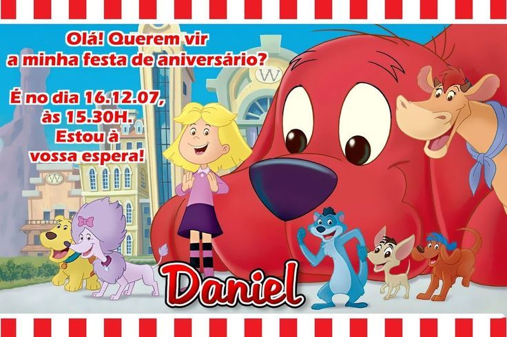 Convite digital personalizado Clifford: O Gigante Cão Vermelho 004