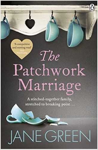 The Patchwork Marriage: Amazon.co.uk: Jane Green: 9780141038650: Books