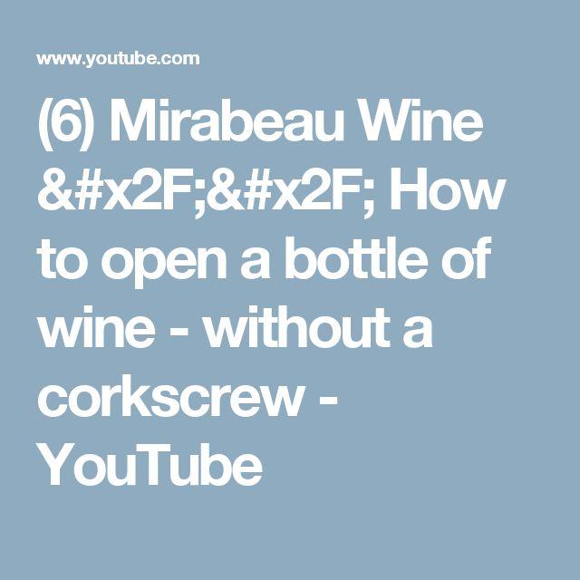 Best 25 Open Wine Without Corkscrew Ideas On Pinterest