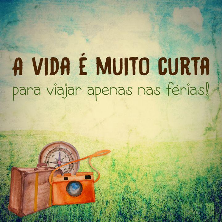 Viajar Sempre....