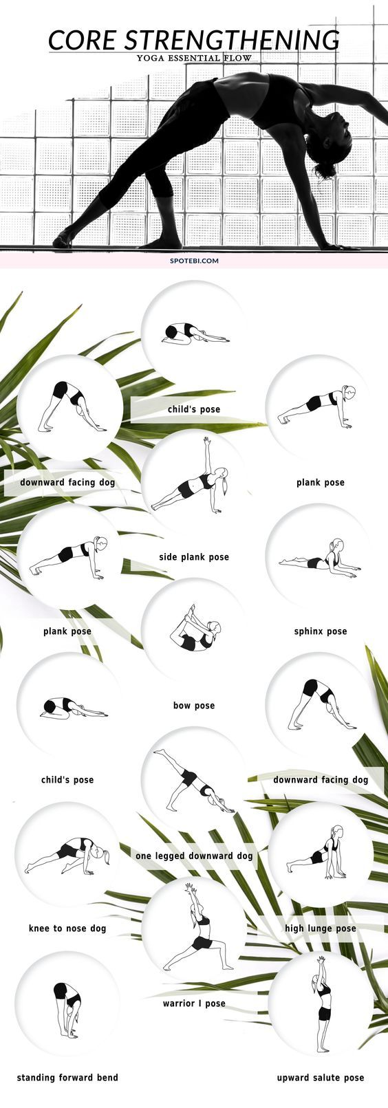 Build core strength, improve range of motion and develop long and lean muscles that will power up all your yoga flows. Focus on your breath and allow your body and mind to relax as you move through these core strengthening poses. https://www.spotebi.com/y