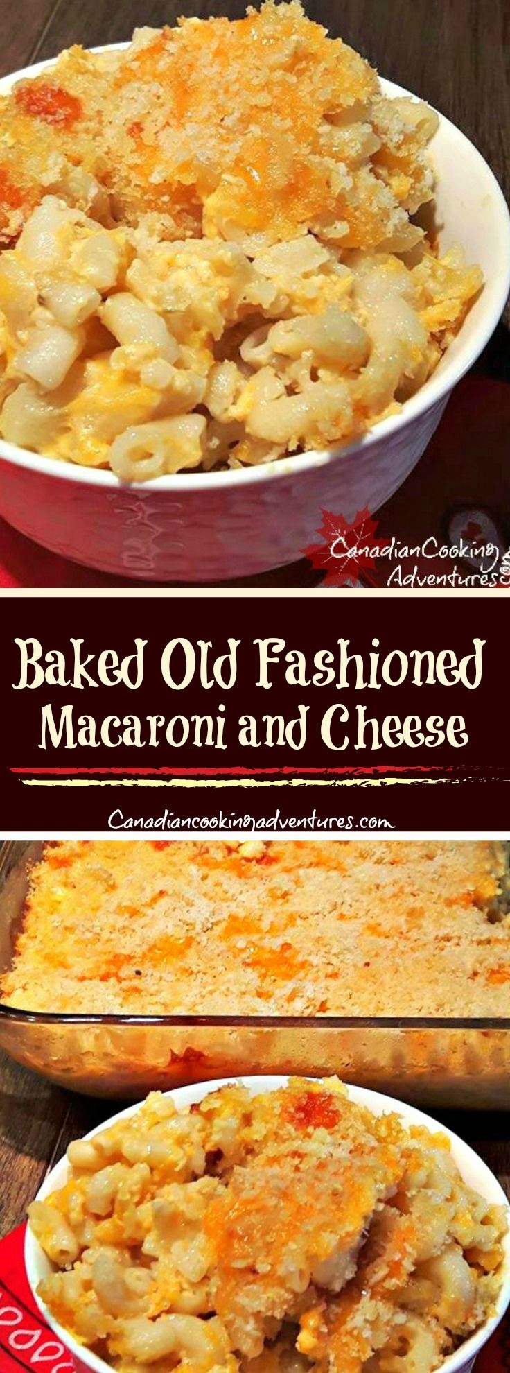 Baked Old Fashioned Macaroni and Cheese  #macaroni #cheese #cheesy #canadiancookingadventures #nomnom #tasty #cooking #foodblogger #nomnom #foodie #food #pasta #baked