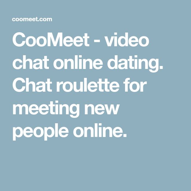 СooMeet - video chat online dating. Chat roulette for meeting new people online.