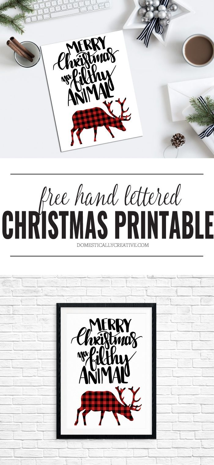 FREE hand lettered Christmas printable--Merry Christmas ya filthy animal #christmasprintable #freeprintable #handlettered #handletteredprintable