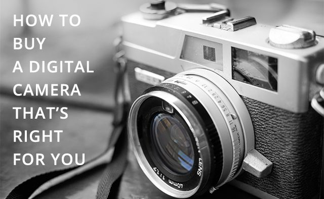 How to Buy a Digital Camera that's right for you. #fotodisiac #BeginnersDigitalPhotography
