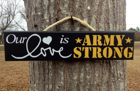 Our Love is ARMY Strong Painted Military sign by KRCustomWoodcrafts, $15.00