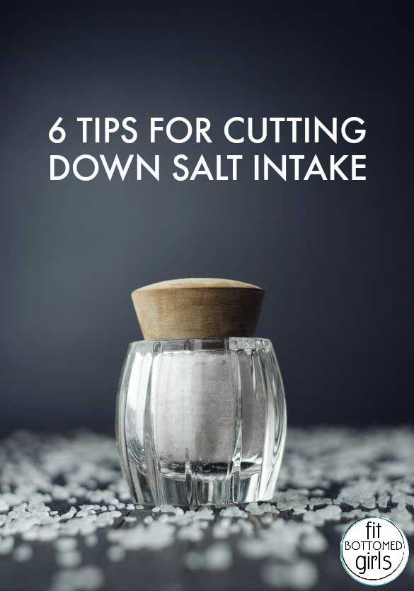 Even those following a healthy diet can end up with WAY too much sodium. Here are 6 tricks for cutting back on the salt (and why it's important!). | Fit Bottomed Eats