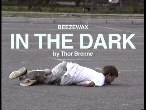 Beezewax - In The Dark - Official video - YouTube