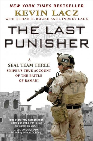 """The Last Punisher by Kevin Lacz. A first-person account of the Iraq War, from a Navy SEAL who was part of SEAL Team 3 with """"American Sniper"""" Chris Kyle, describes their legendary unit, """"The Punishers,"""" and provides details of their missions in Ramadi."""