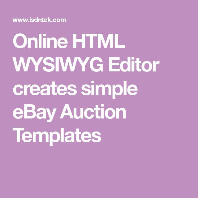 Online HTML WYSIWYG Editor Creates Simple EBay Auction