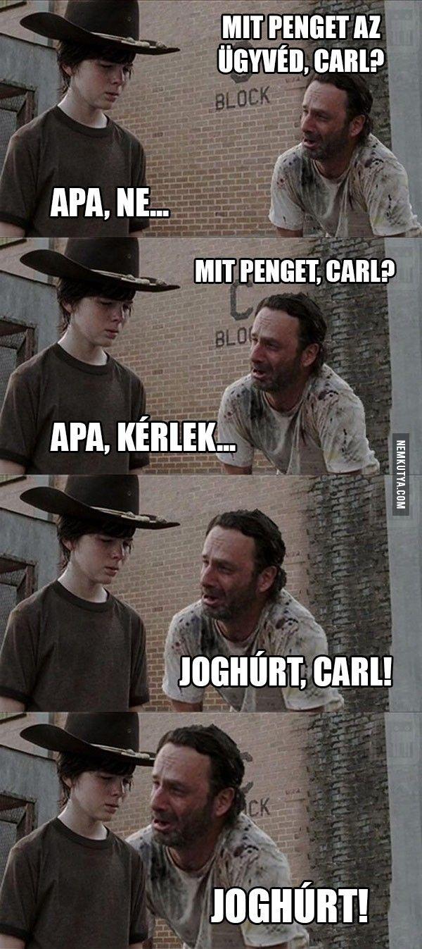 Mit penget az ügyvéd, Carl?