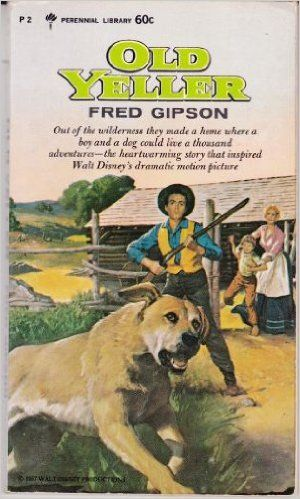 Old Yeller: Fred Gipson: 9780060800024: Amazon.com: Books