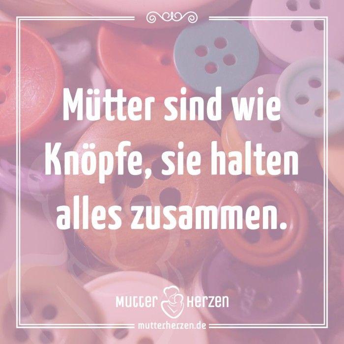 Gut, dass wir unsere Mütter haben.  Mehr schöne Sprüche auf: www.mutterherzen.de  #mutter #familie #zusammenhalt #liebe #kinder #kind #mütter #mutterschaft #verbundenheit