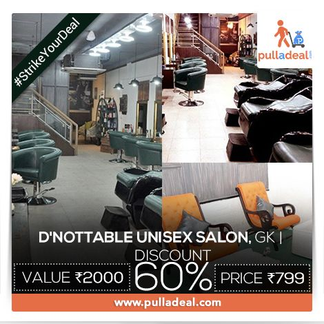 #StrikeYourDeal Enter into #DNottableUnisexSalon,give yourself a perfect #Look and get noticed by everyone around you. Pull amazing deals & Save Rs1201/- on the #Deal of Rs 2000/- http://goo.gl/L8CP6F