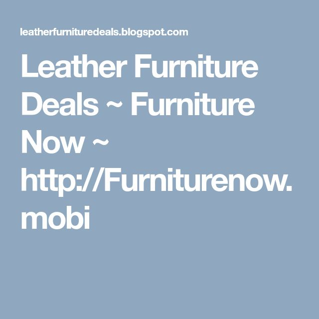 Pin By FURNITURE NOW On Sale Furniture