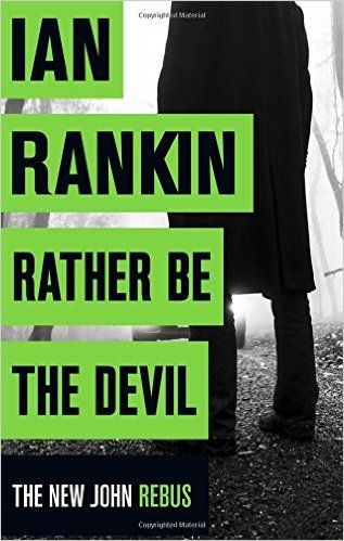 Rather Be the Devil (Inspector Rebus 21): Amazon.co.uk: Ian Rankin: 9781409159407: Books