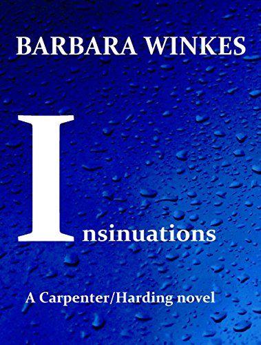 Insinuations (Carpenter/Harding Book 2) by Barbara Winkes http://www.amazon.com/dp/B0164OA6D6/ref=cm_sw_r_pi_dp_St9lwb0SQ21E5