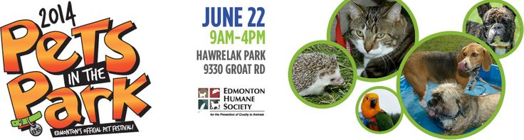 Edmonton Humane Society 22nd Annual Pets in the Park June 22, 2014