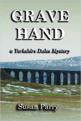 25 best yorkshire images on pinterest yorkshire england grave hand the yorkshire dales mysteries book 3 kindle edition by susan parry fandeluxe Gallery