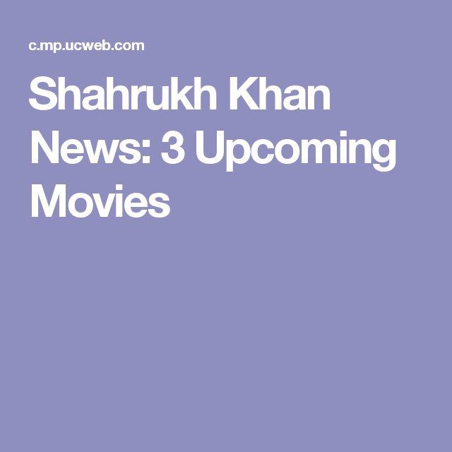 Shahrukh Khan News: 3 Upcoming Movies