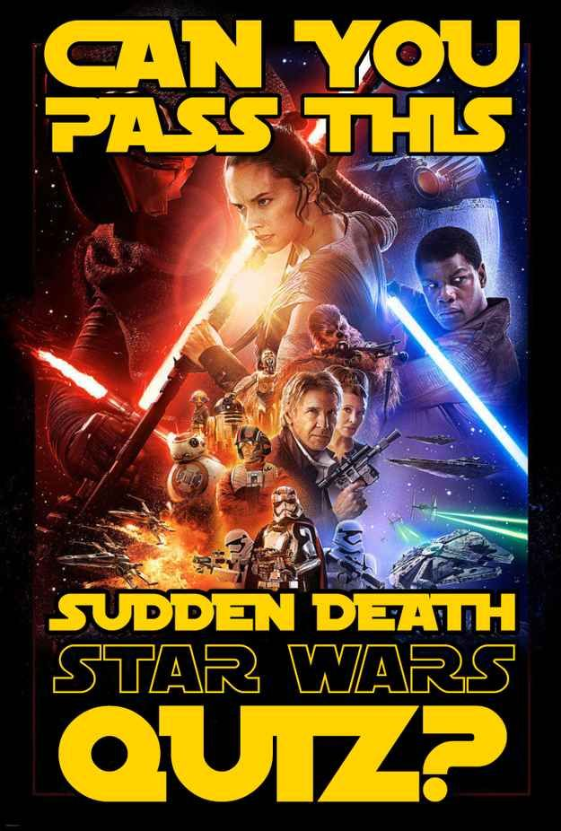 """Can You Finish This Sudden Death """"Star Wars"""" Quiz"""