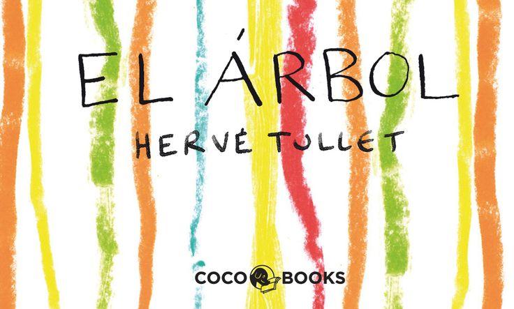 """Hervé Tullet. """"El árbol"""". Editorial Coco Books (3 a 8 años). Creatividad a tope…"""