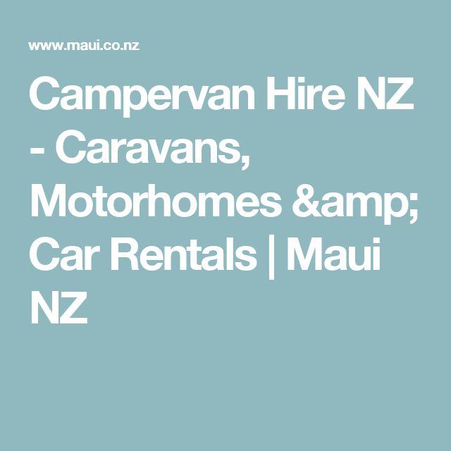 Campervan Hire NZ - Caravans, Motorhomes & Car Rentals | Maui NZ