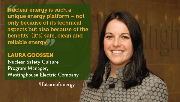 Future of Energy: Powered by Our People  Laura Goossen Westinghouse Electric Company