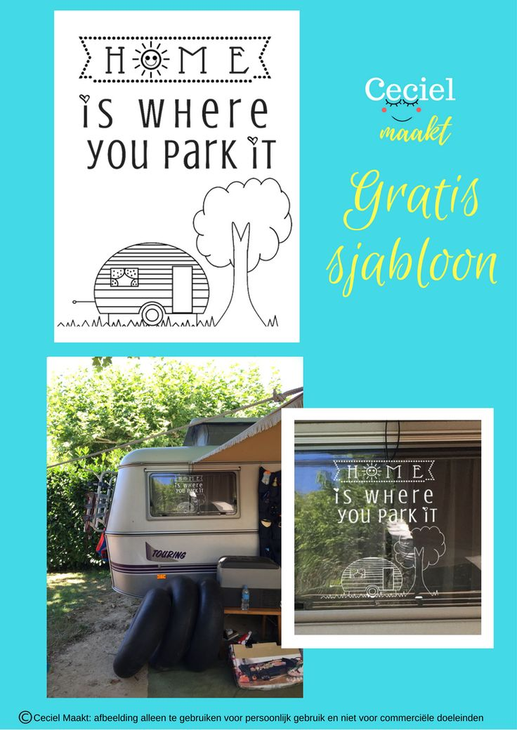 Home is wher you park it, #quote, #sjabloon #freebie #camperen #gratis #krijtstifttekening #raamtekening te gebruiken voor persoonlijk gebruik niet voor commercieel gebruik. #cecielmaakt