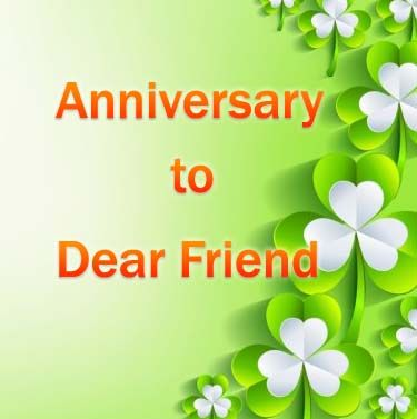 Happy Anniversary Wishes for Friend: Quotes & Messages. I hope you will like Happy anniversary wishes for friend. Read and share to every one. Enjoy.