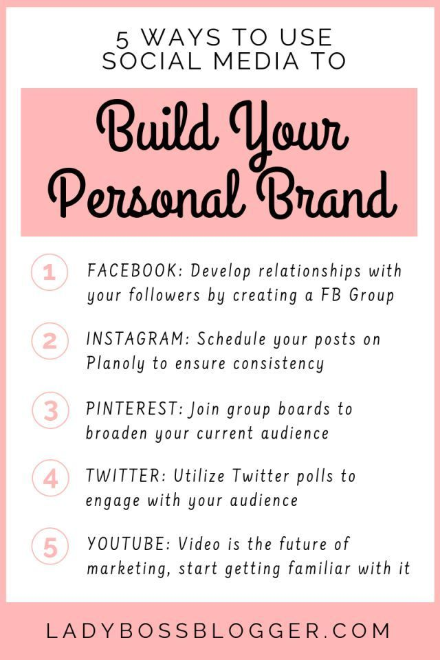 5 Ways To Use Social Media To Build Your Personal Brand Social