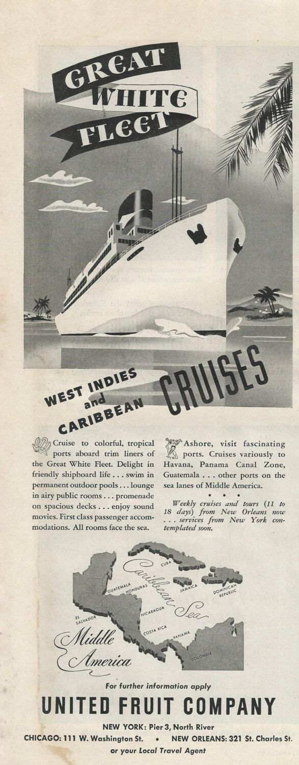 United Fruit Company Original 1948 Vintage Print Ad w/ Black & White Illustration of the Great White Fleet West Indies and Caribbean Cruises by VintageAdOrama on Etsy https://www.etsy.com/listing/192508496/united-fruit-company-original-1948