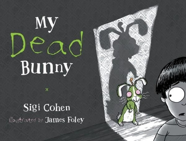 My Dead Bunny - Sigi Cohen
