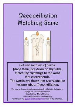 This is a matching game that can be used to prepare for the sacrament of First Reconciliation/Penance.  It uses all vocabulary words that are assoc...