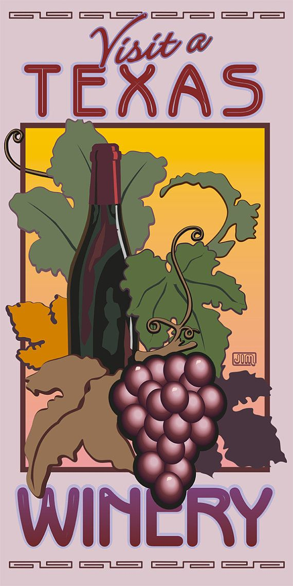 """Texas Winery Travel Poster............absolutely on my """"To Do"""" List!"""
