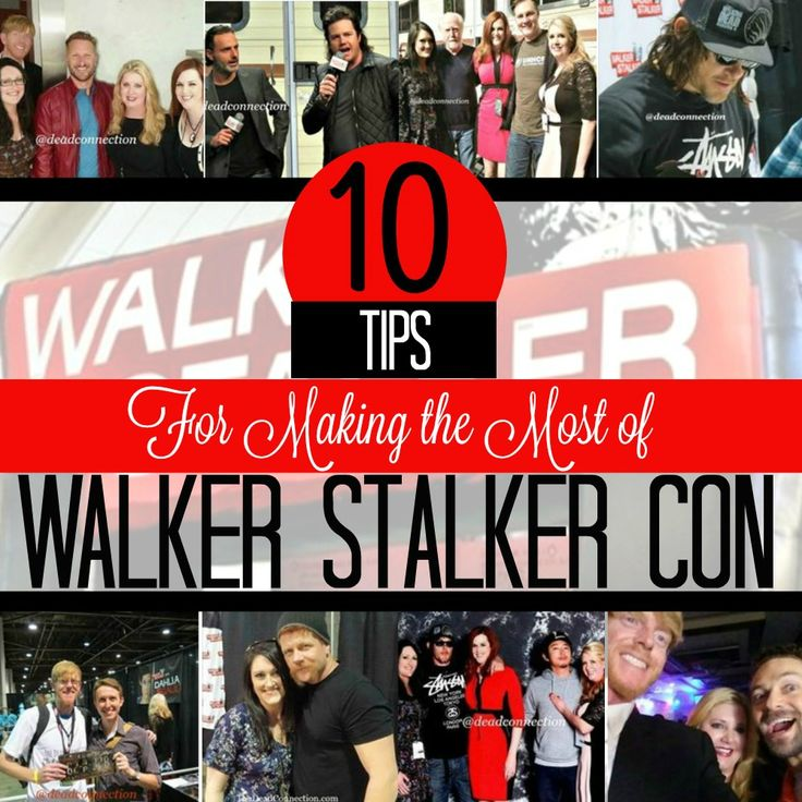 Planning to go to a Walker Stalker Con soon? We have the top 10 Tips for Making the Most of you Walker Stalker Con Experience!