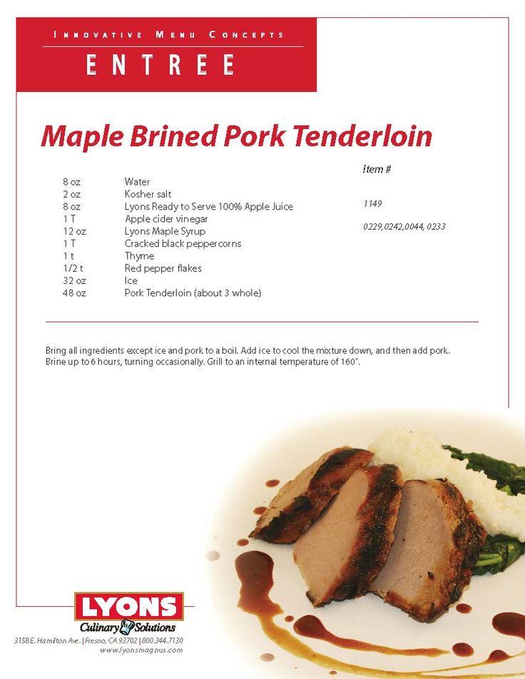 Maple Brined Pork Tenderloin using Lyons Maple Syrup. Speed Scratch ...