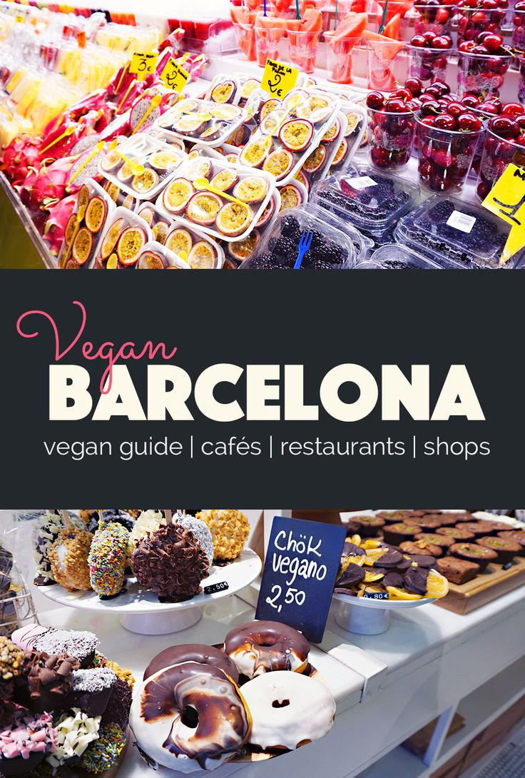 Vegan Guide to Barcelona |Travel guide, vegan food, restaurants, cafés, shops, plant based, traveling, wanderlust, Spain, Barcelona, vegan traveler, boqueria, vegan donuts, vegan sweets, vegetarian, dairy free, egg free, milk free, allergy free, animal free, traveling vegans.