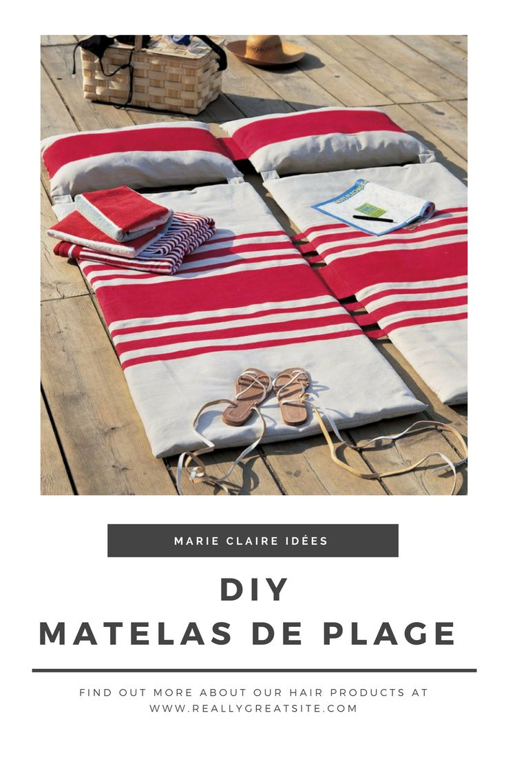 des matelas de plage DIY pour farnienter pendant les vacances - Marie Claire Idées