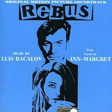 Rebus or Appointment in Beirut is a 1969 crime film directed by Nino Zanchin and starring Laurence Harvey and Ann-Margaret. An international co-production, it was largely filmed in Venezuela, the UK and Lebanon.[1]  [edit]Cast    Laurence Harvey ... Jeff Miller  Ann-Margret ... Singer  Andrea Bosic  José Calvo ... Benson  Luis Dávila  Alberto de Mendoza  Ivan Desny ... Guinness  Lisa Halvorsen  Jan Hendriks  Camilla Horn ... Evelyn Brown  Luis Morris  Milo Quesada  [edit]References