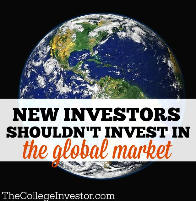 When you can earn a good return in the US stock exchange, why invest in foreign stocks? New Investors shouldn't invest in the global market.