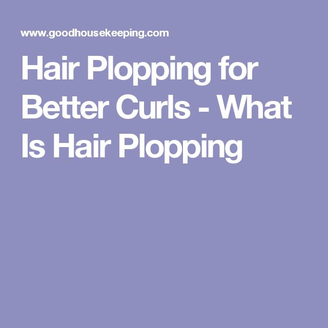 Hair Plopping for Better Curls - What Is Hair Plopping
