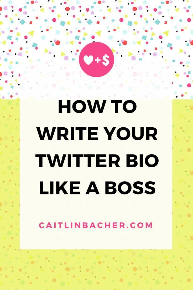 How To Write Your Twitter Bio Like A Boss | Caitlin Bacher