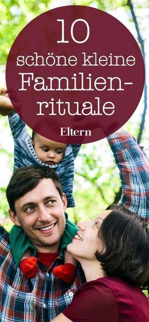 10 nice little family rituals