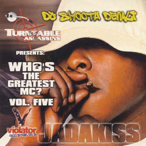 "Who's The Greatest MC? 5 ""Jada Kiss Edition"" Mixtape CD Compilation"